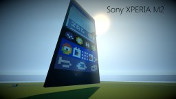 Sony XPERIA M2 - in Minecraft! Minecraft Map & Project