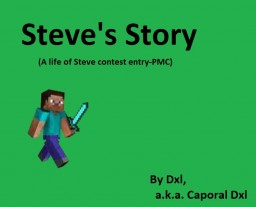 """Steve and the Beggingings (""""A life of Steve"""" contest) Minecraft Blog"""
