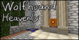 Wolfhound Heavenly Minecraft Texture Pack