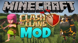 Clash of Clans Mod [1.7.10] Minecraft Mod