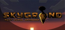 Skygrind! (Next Level SkyBlock!) (NOW WITHOUT LAG!) Minecraft Map & Project