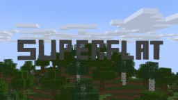 Let's Play Superflat Minecraft Minecraft Blog