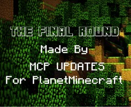 The Final Round - A story of Steve Minecraft Blog