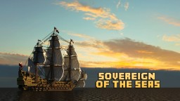 1st rate ship of the line: ~*Sovereign of the seas*~ Full interior build - World DL Minecraft Project