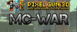 MC-WAR Pixel Gun 3D Pack v1.6