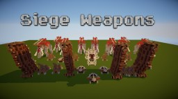 LOTR - Siege Weapons Minecraft Project