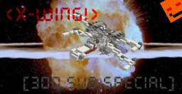 X-Wing[300 Views Special!!] Thanks so much guys! By shnitzit Minecraft Map & Project