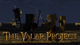The Valar Project (The Lord of the Rings) Minecraft