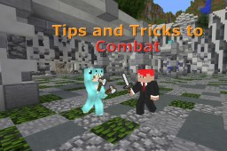 Tips and Tricks for Combat! Minecraft Blog