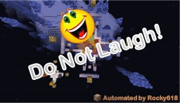 DO NOT LAUGH Automated Map!