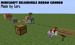 MineCraft Reloadable Arrow Cannon   Shoot your arrows, and kill your enemy's!