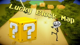 Lucky Block Battle (1.7.10) Minecraft Map & Project