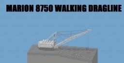 Marion 8750 walking dragline Minecraft Project