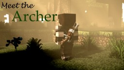 [Capture the Flag] Meet the Archer Minecraft Blog Post