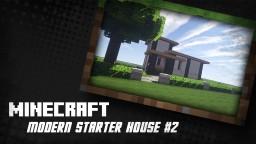 Modern Starter House #2
