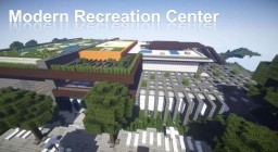 Minecraft Modern Recreation Center [WOK]-Showcased By Keralis Minecraft Map & Project