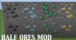 [1.7.10] Half Ores Mod - Half ores drop nuggets of the material!