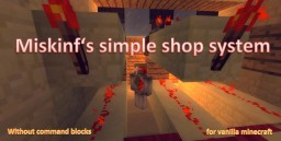 Miskinf's simple shop system Minecraft Map & Project