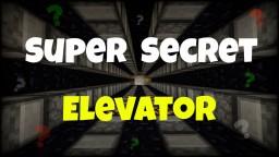 Super Secret Elevator