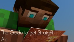 The Guide to get Straight A's Minecraft Blog