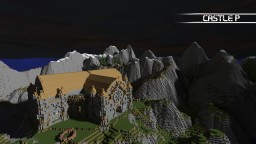Castle P - Currently Under Construction - DOWNLOAD AVAILABLE, YEAR LATER! Minecraft