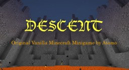Descent - Vanilla Minigame by Atomo Minecraft Map & Project