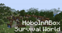 HoboInABox Survival World Minecraft Project