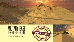 Military Base | Desert Borderline | GBC Minecraft Map & Project