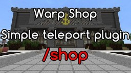 Warp Shop 1.2 [Bukkit Plugin] [My Secondplugin] Minecraft Mod