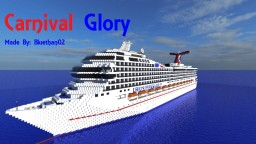 Carnival Glory Cruise Ship! [ 1:1 Scale|+Download | Popreal] Minecraft Map & Project