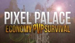 No-Grief Survival Economy Server - Pixel Palace - Create your own paradise! Minecraft Server