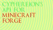 [API] Cyphereion's API Minecraft Mod