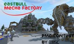 EastBull Mecha Factory [Contest][Pop Reel]