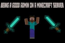 Being a Good Admin on a Server Minecraft Blog