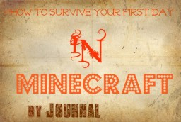 How to Survive your First Day in Minecraft Minecraft