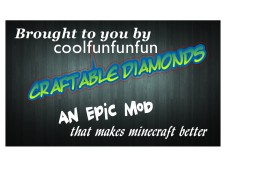 Craftable Diamonds Mod!