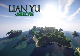 "Lian yu Island replica  with easter eggs from ""Arrow"" (Tv serie) with updates from the last episode ! Minecraft Project"