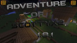 Adventures Of ScottyX2 1.8.1
