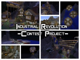 Industrial Revolution - Contest Minecraft Project