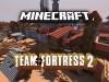 "TF"" with Guns [BETA] Minecraft Server"
