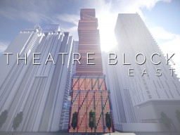 Theatre Block - East Minecraft Map & Project