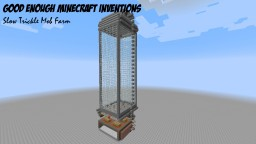 """""""Slow Trickle"""" Mob Farm (includes Endermen and Spiders)"""