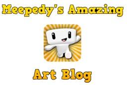Meepedy's Amazing Art Blog.