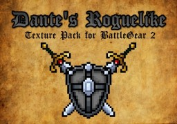 Dante's Roguelike v0.6.4: A Texture Pack for BattleGear 2 Minecraft Texture Pack