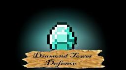 Diamond Tower Defence 1.8 V1.3 [Minecraft Minigame] 700+ downloads Broken in 1.9 snapshots Minecraft Map & Project