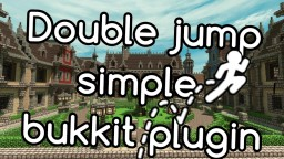 DoubleJump [Bukkit Plugin] [Version: 1.4] Minecraft