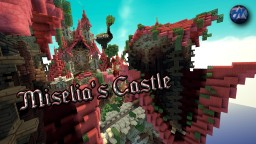 Miselia's Castle Minecraft