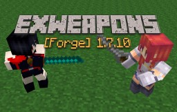 [Forge] ExWeapons Mod 1.7.10