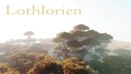 Lothlorien - LOTR Minecraft Map & Project