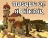 Mosque of Al-Khadir [MessyMedieval]